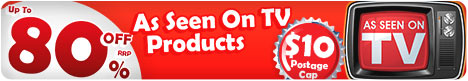 As Seen On TV Products On Sale! Up to 80% Off RRP With $10 Shipping Cap