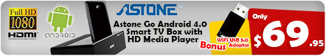 Only $69.95 -  Astone Go Android 4.0 Smart TV Box with HD Media Player - BONUS WiFi USB 3.0 Adaptor value @ $29.95