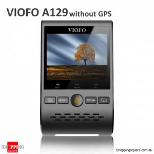 VIOFO A129 2.0 inch Dash Cam HD LCD Display G-Sensor Car DVR Camera Without GPS