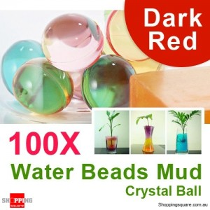 100 X Water Beads Mud Grow Pearl Shaped Crystal Soil Ball Dark Red Colour