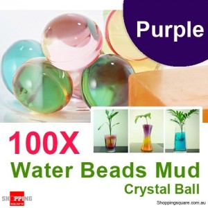 100 X Water Beads Mud Grow Pearl Shaped Crystal Soil Ball Purple Colour