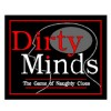 Dirty Minds - Adult Game