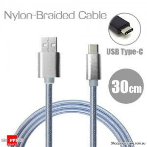 30cm Nylon Braided USB Type C Charging Cable for Google Pixel Nexus 5X LG G5 Nokia N1 HTC 10 Silver Colour