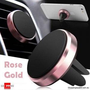 Universal Magnetic Air Vent Car Holder Mount Stand for iPhone Samsung LG Android Rose Gold Colour